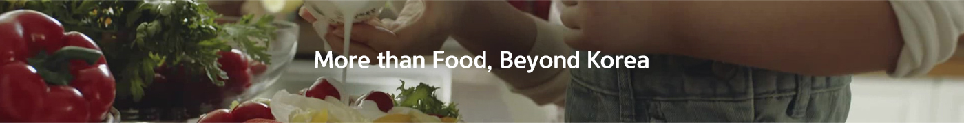 more than food, beyond Korea